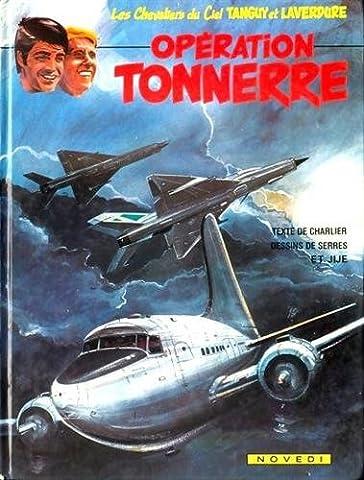 Les Chevaliers du ciel Tanguy et Laverdure 20 - Opération