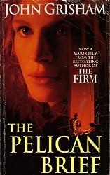 The Pelican Brief by John Grisham (1994-02-01)