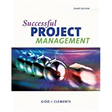 Successful Project Management (with Microsoft Project and InfoTrac) by Jack Gido (2008-05-05)