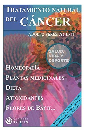 Tratamiento natural del CÁNCER eBook: Adolfo Pérez Agusti ...