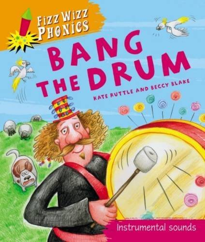 bang-the-drum-fizz-wizz-phonics