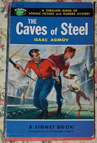 The caves of steel par Asimov Isaac