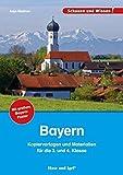 Bayern - Kopiervorlagen und Materialien: für die 3. und 4. Klasse (