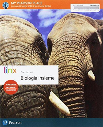 Biologia insieme. Per le Scuole superiori. Con e-book. Con espansione online