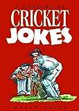 A Century of Cricket Jokes (Joke Book)