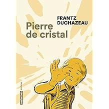Pierre de cristal