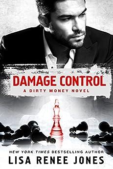 Damage Control: A Dirty Money Novel (English Edition) di [Jones, Lisa Renee]