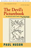 THE DEVIL'S PICTUREBOOK: THE COMPLEAT GUIDE TO TAROT CARDS: THEIR ORIGINS AND THEIR USAGE