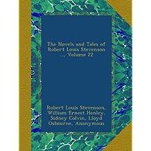 The Novels and Tales of Robert Louis Stevenson, Volume 22