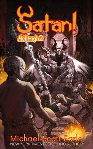 Satan!: Hell High Book 2 (English Edition)