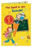 Grußkarte: Viel Spaß in der Schule!: (Verkaufseinheit)