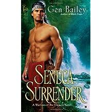 Seneca Surrender (Berkley Sensation) by Gen Bailey (2010-04-06)