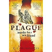 [(Plague)] [ By (author) C. C. Humphreys ] [July, 2014]