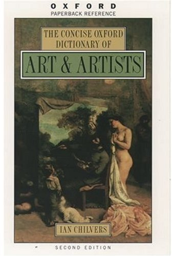 OXFORD CONCISE DICTIONARY OF ART AND ARTIST