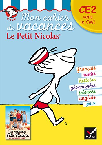 Mon cahier de vacances Le Petit Nicolas CE2 vers le CM1