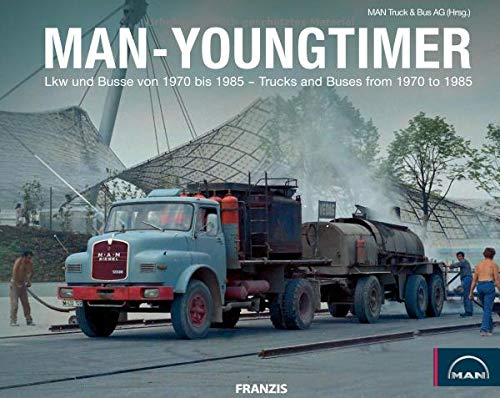 MAN-Youngtimer: Lkw und Busse von 1970 bis 1985 | Trucks and Buses from 1970 to 1985