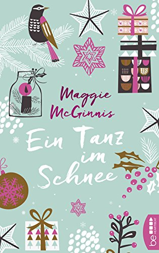 https://www.amazon.de/Ein-Tanz-Schnee-Maggie-McGinnis-ebook/dp/B07413KYKR/ref=sr_1_1?s=books&ie=UTF8&qid=1514583867&sr=1-1&keywords=Ein+tanz+im+schnee