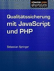 Qualitätssicherung mit JavaScript und PHP