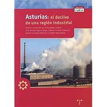 Asturias. El declive de una región industrial (Trea Varia)