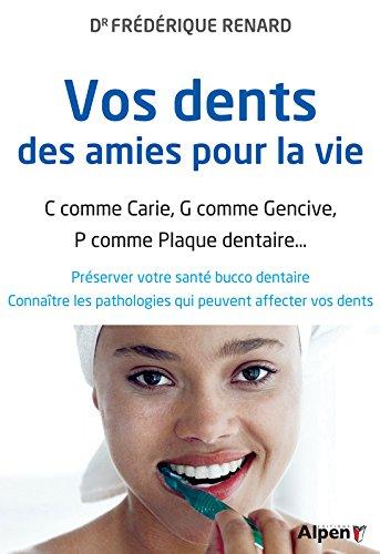 Vos dents, des amies pour la vie !