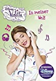 Violetta: Meine Welt: Basierend auf der TV-Serie