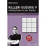 KILLER-SUDOKU 9 - mittelschwer in vier Stufen: Entspannung für Zwischendurch