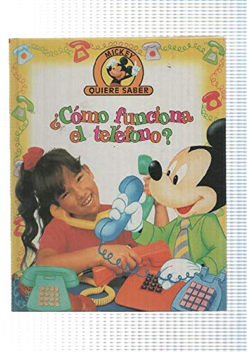 Edilibro: Como funciona el telefono - coleccion Mickey quiere saber
