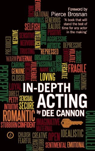 In-Depth Acting by Dee Cannon (2012-10-23)