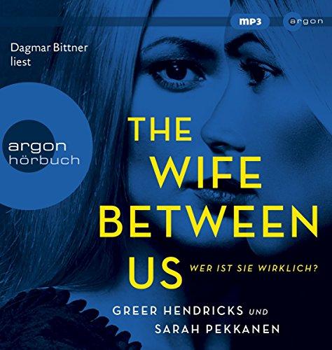 Buchseite und Rezensionen zu 'Hörbestseller MP3-Ausgabe: The Wife Between Us: Wer ist sie wirklich?' von Greer Hendricks