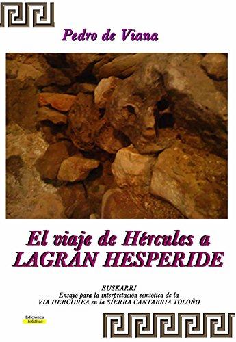 EL VIAJE DE HERCULES A LAGRAN HESPERIDE: EUSKARRI