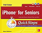 Best Smartphones For Seniors - iPhone for Seniors QuickSteps Review