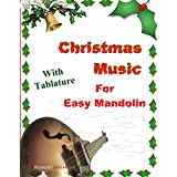 Christmas Music for Easy Mandolin with Tablature (English Edition)