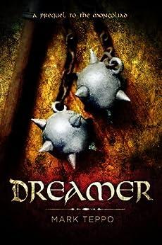 Dreamer: A Foreworld SideQuest (The Foreworld Saga) (English Edition) di [Teppo, Mark]