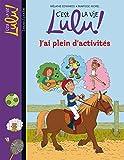 C'est la vie Lulu !, Tome 25 : J'ai plein d'activités