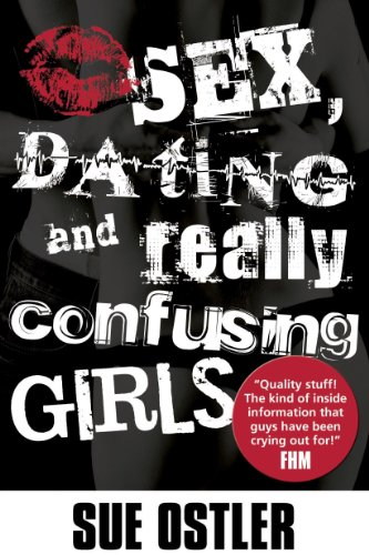 Sex and Dating and Confusing Girls! (Mx-girl)