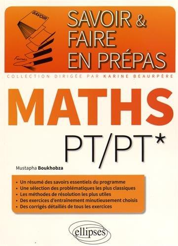 Savoir & Faire en Prépas Maths PT/P...
