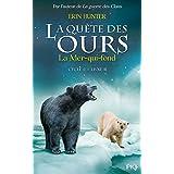 2. La quête des ours cycle II : La mer qui fond