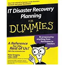 [(IT Disaster Recovery Planning For Dummies )] [Author: Peter H. Gregory] [Jan-2008]