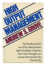 High Output Management by Andrew S. Grove (1983-09-27)