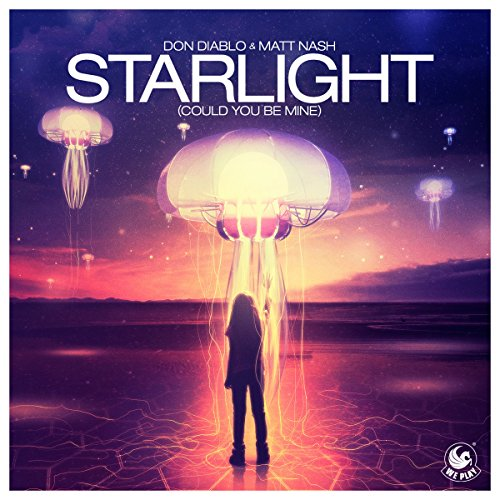 Starlight (Could You Be Mine) (Extended)
