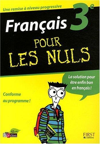 Français 3e pour les nuls