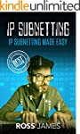 IP Subnetting: IP Subnetting Made Eas...