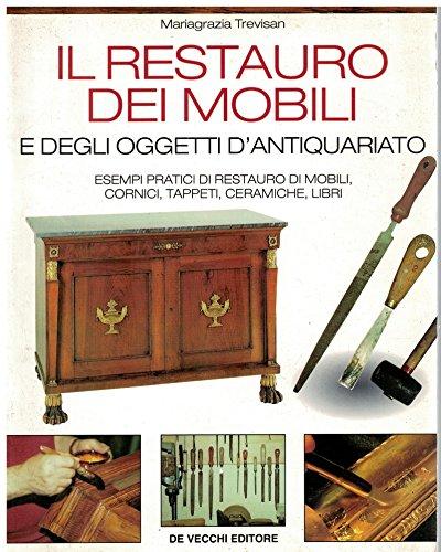 Il restauro dei mobili e degli oggetti d'antiquariato
