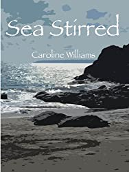 Sea Stirred