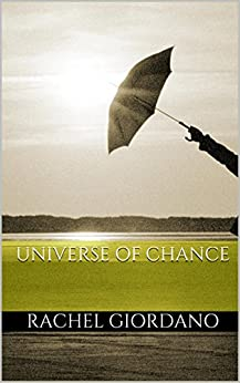 Universe of Chance (English Edition) par [Giordano, Rachel]