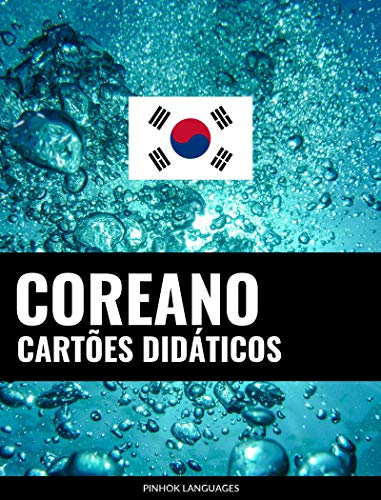 Cartes didáticos em coreano: 800 cartes didáticos importantes de coreano-português e português-coreano (Portuguese Edition)