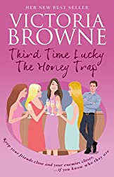 Third Time Lucky The Honey Trap: light hearted fiction