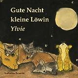 Gute Nacht kleine Löwin Ylvie
