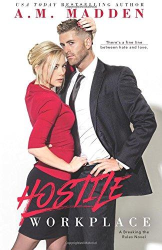 Hostile Workplace, A Breaking the Rules Novel: Volume 2