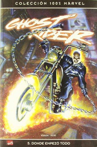 Ghost rider 5 - donde empezo todo (100% Marvel (panini))